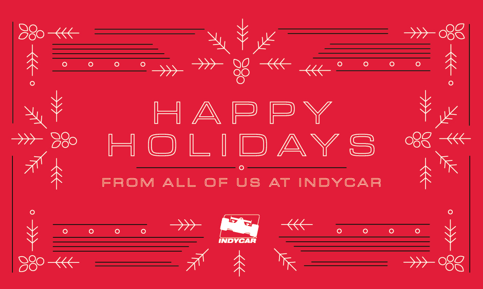 Happy Holidays from all of us at INDYCAR