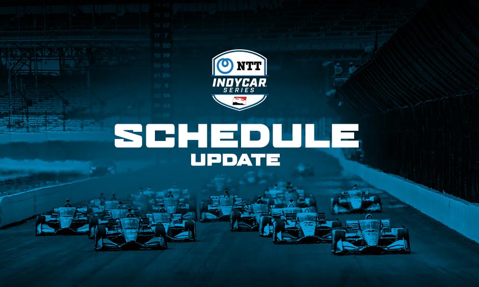 NTT INDYCAR SERIES 2020 Schedule Updates