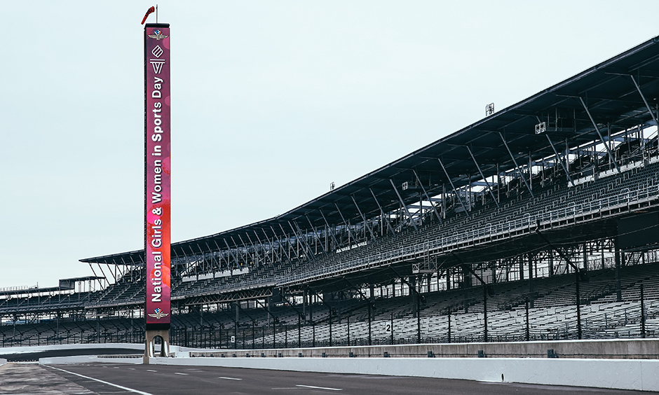 The pylon at IMS honoring National Women and Girls in Sports Day.